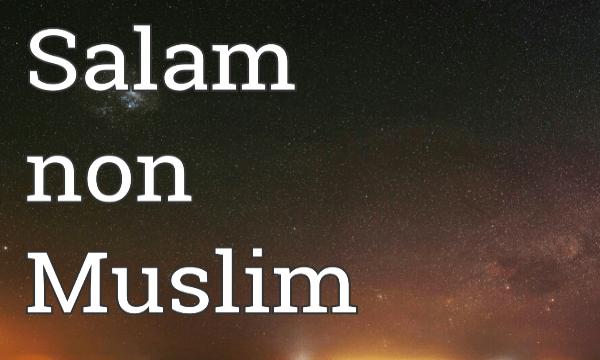 Cara Menjawab Salam Non Muslim